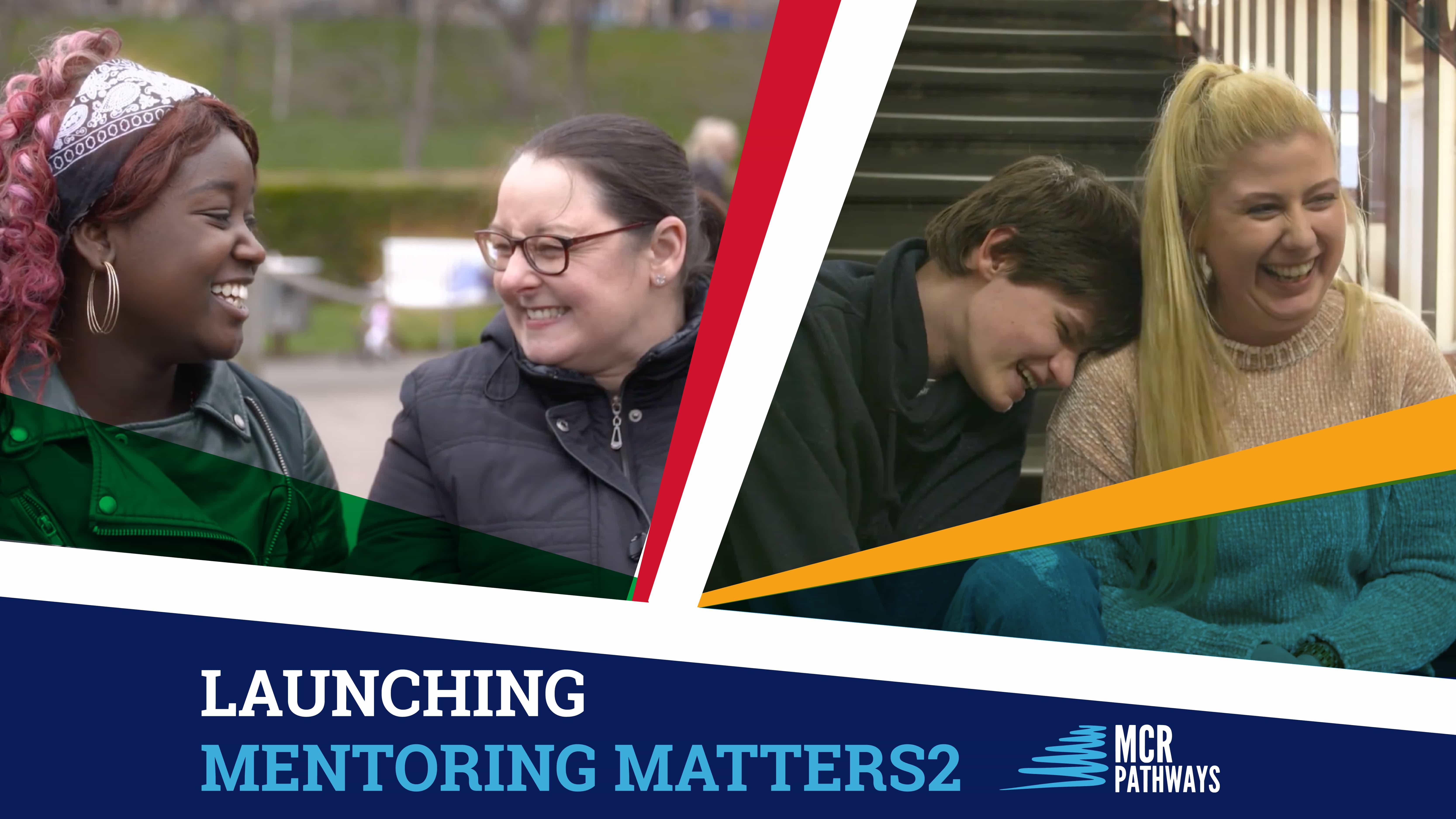 Launching Mentoring Matters 2