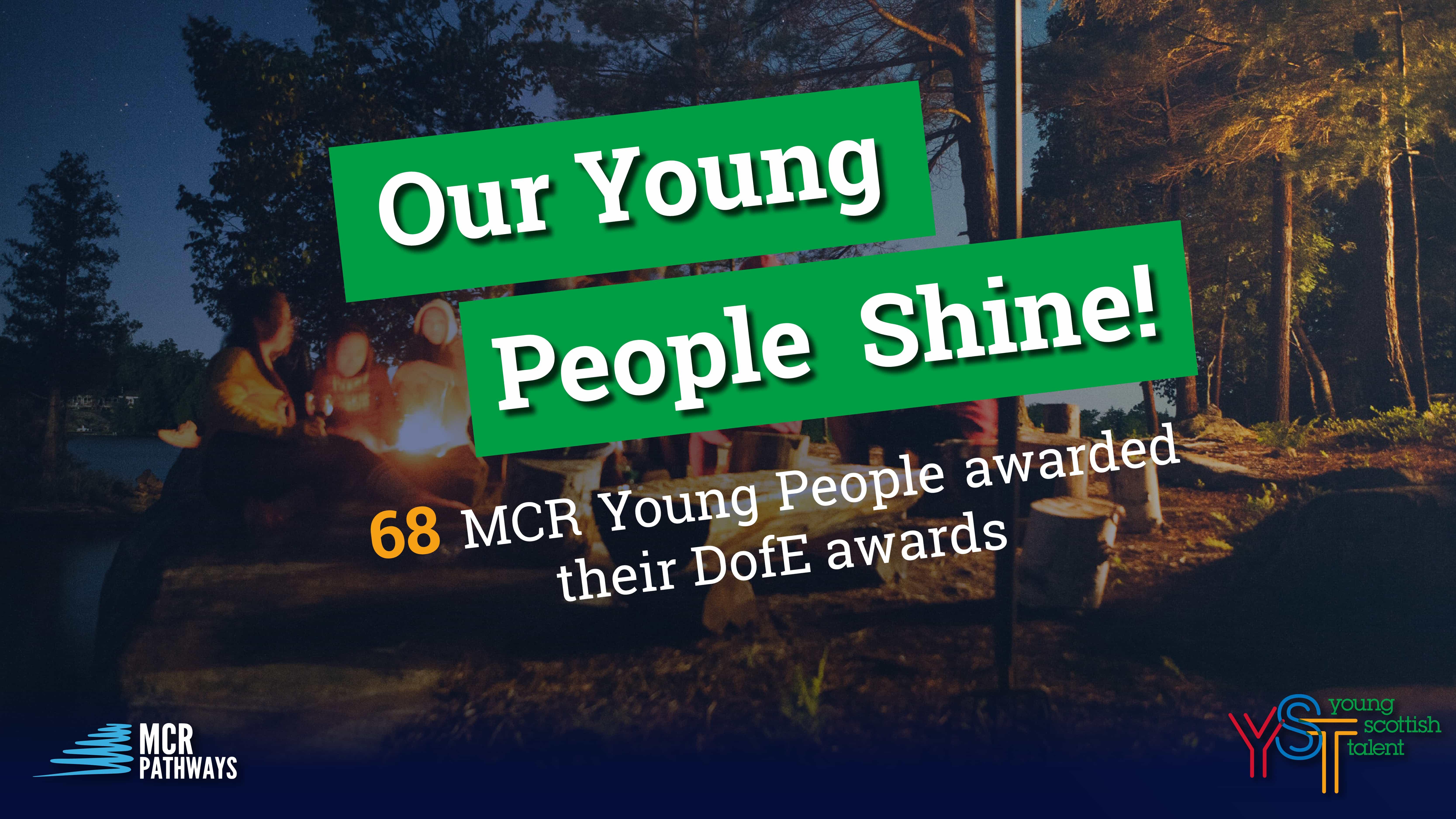 our young people shine! Duke of Edinburgh Awards