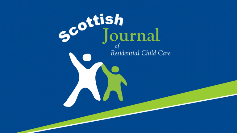 Scottish Journal of Residential Child Care: Delving Deeper to Come Back Stronger